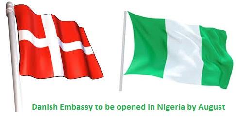 Danish Embassy in Nigeria to be opened in Nigeria