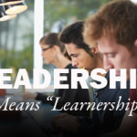 IF LEADERS ARE LEARNERS AND LEARNERS ARE LEADERS
